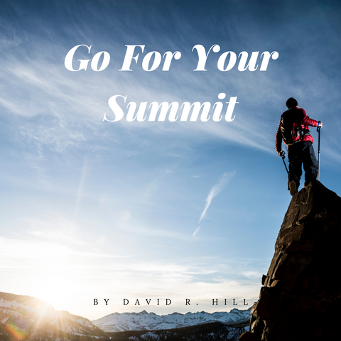 Go For Your Summit Audio Passage