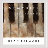 Memories Ryan Stewart Solo Piano