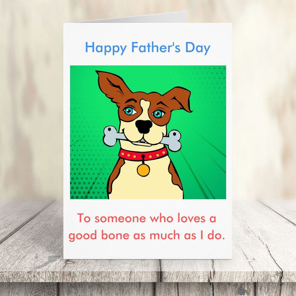 Father's Day Card - Good Bone Cards Tasteless Greetings