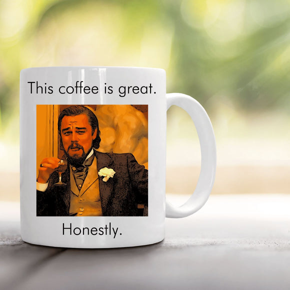 Great Coffee Mug Mugs Tasteless Greetings