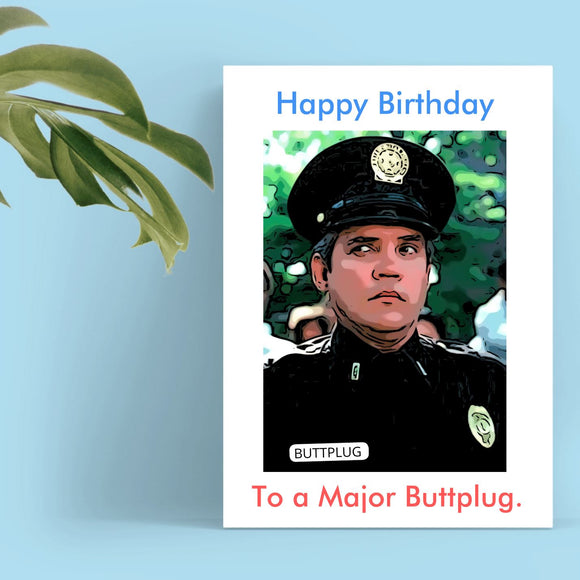 Happy Birthday Card - Major Buttplug Cards Tasteless Greetings