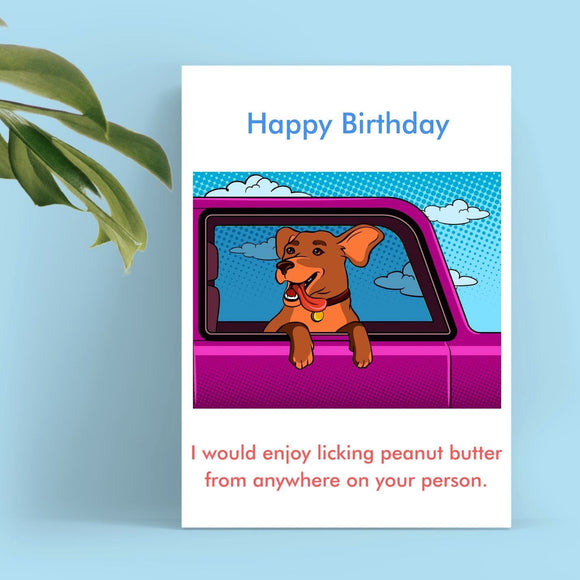 Happy Birthday Card - Peanut Butter Cards Tasteless Greetings