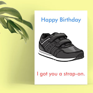 Happy Birthday Card - Strap-on Cards Tasteless Greetings