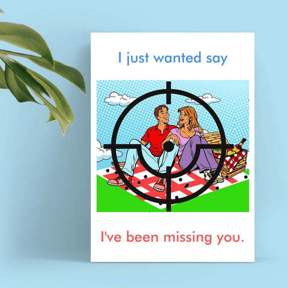 Missing You Card - Bad Shot Cards Tasteless Greetings