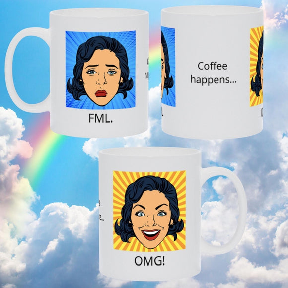 Two-sided FML / OMG! Coffee Mug Mugs Tasteless Greetings