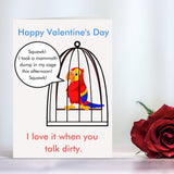 Valentine's Day - Dirty Parrot Cards Tasteless Greetings