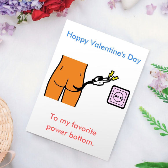 Valentine's Day - Power Bottom Cards Tasteless Greetings