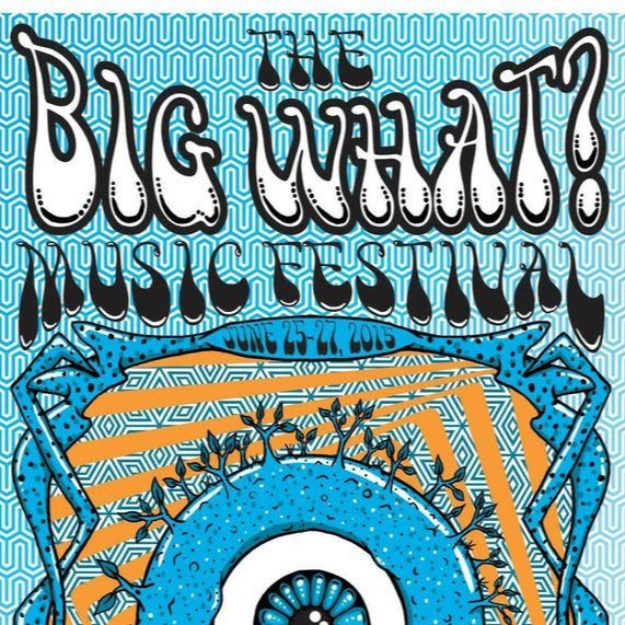 POSTER: Big What 2015