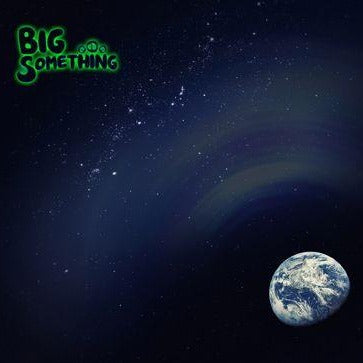 CD: Big Something