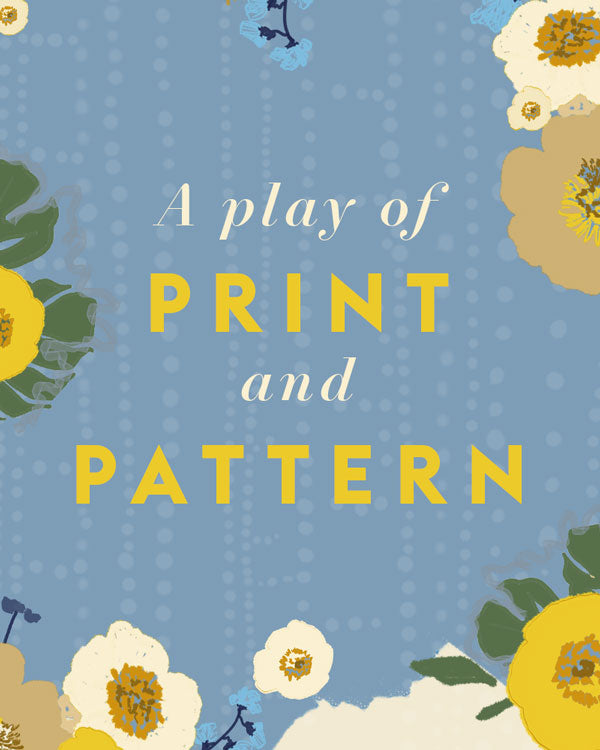 A Play Of Print And Pattern