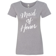 Load image into Gallery viewer, Maid of Honor - Shirt