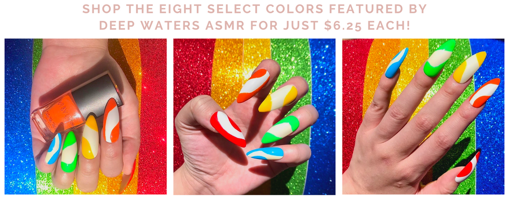 Text: Shop the eight select colors featured by Deep Waters ASMR for just $6.25 each!