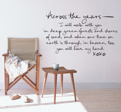 'Across The Years I Will' Wall Sticker