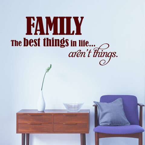 'Family, The Best Things' Wall Sticker Decal