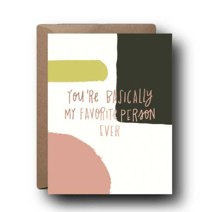 My Favorite Person Love Greeting Card