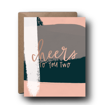 Cheers To You Two Wedding Greeting Card