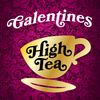 High Tea (Galentines): February 9th