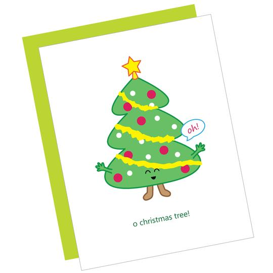 O Christmas Tree! Greeting Card