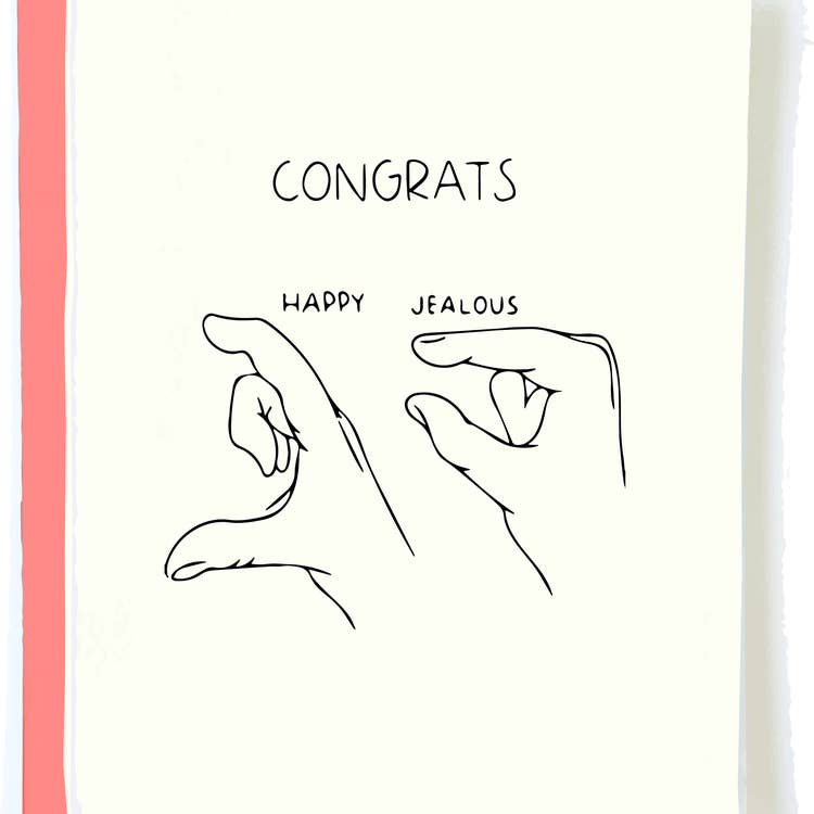 Jealous Congrats Card