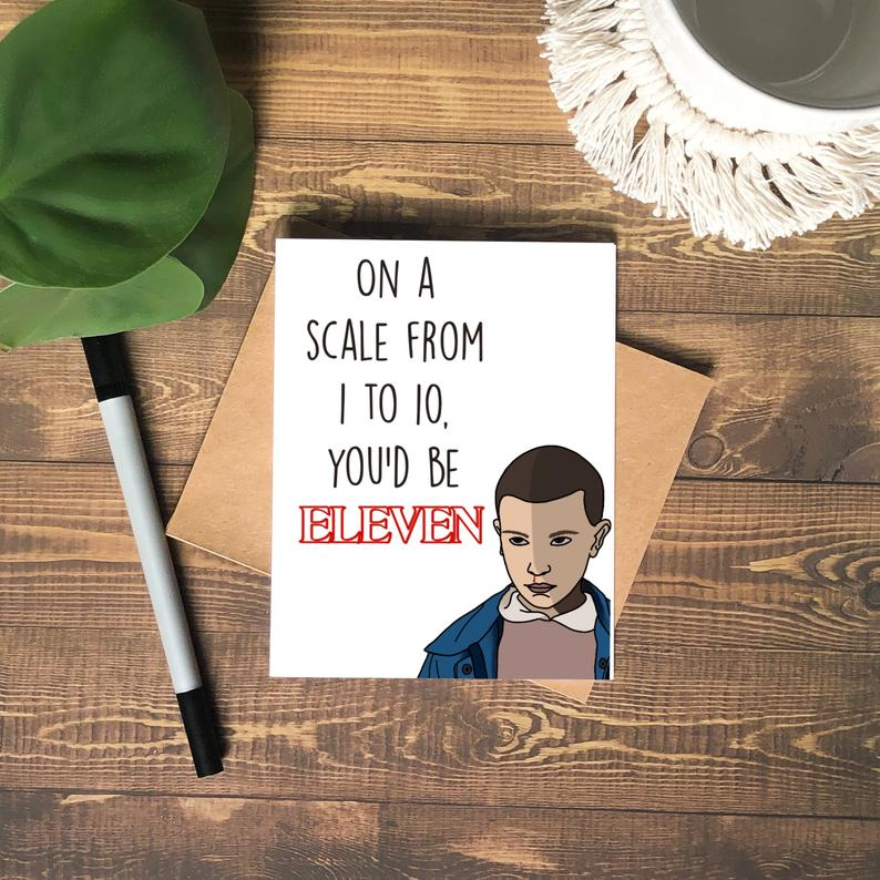 You'd Be Eleven Love Greeting Card