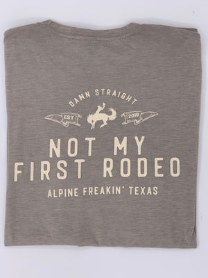 NOT MY FIRST RODEO TSHIRT - Grey