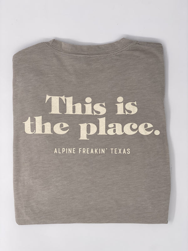 THIS IS THE PLACE TSHIRT - Grey