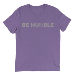 Be Humble T-Shirt (Heather Team Purple)