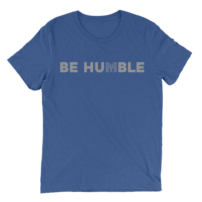 Be Humble T-Shirt (Heather True Royal)