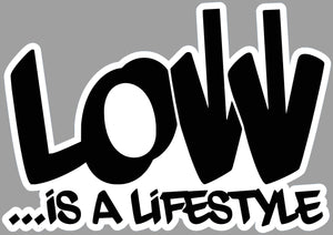 Low is a lifestyle - Tarrastore