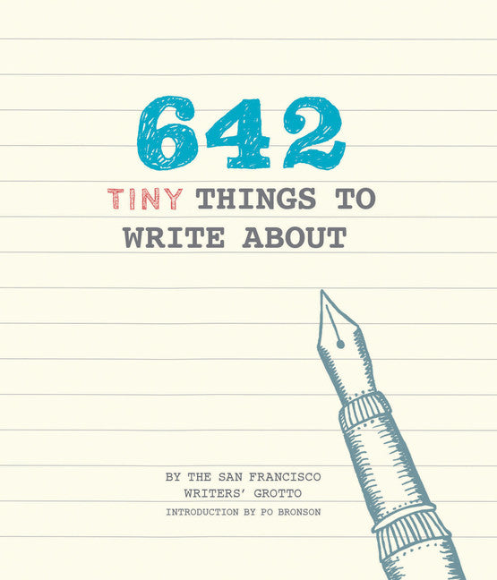642 Tiny Things to Write About /Raincoast