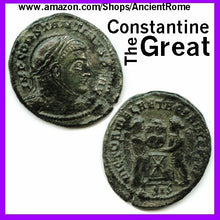 Load image into Gallery viewer, Constantine the Great - Imperial Roman Empire Bronze Coin with Certificate of Authenticity