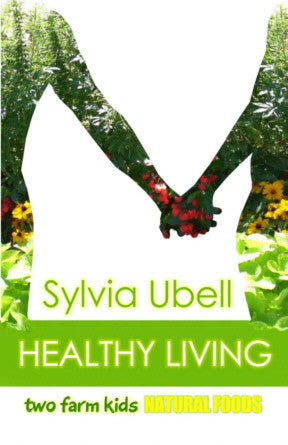 Healthy Living Book - by Sylvia Ubell