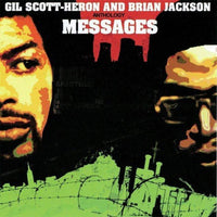 Gil Scott-Heron And Brian Jackson - Anthology Messages