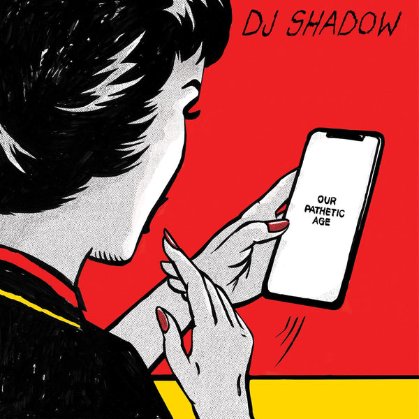 DJ Shadow -Our Pathetic Age