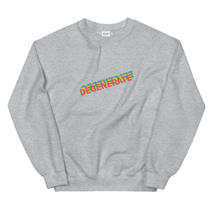 Degenerate Sweatshirt
