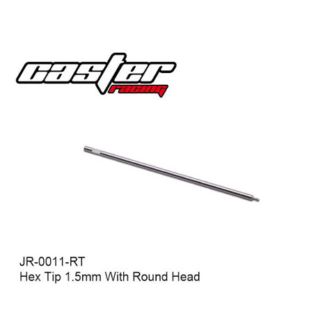Caster racing Hex Tip 1.5mm With Round Head JR-0011-RT