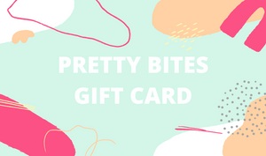 Pretty bites gift card