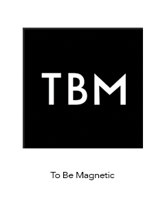 To Be Magnetic