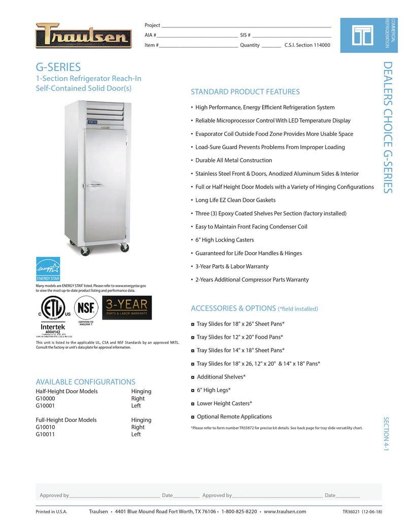 Traulsen Reach in Refrigerator - G10010