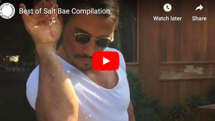 The Best of Salt Bae - what a legend