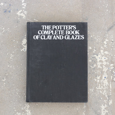 Vintage Pottery Book: The Potter's Complete Book of Clay and Glazes