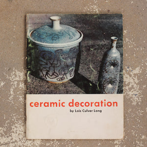 Ceramic Decoration by Lois Culver Long