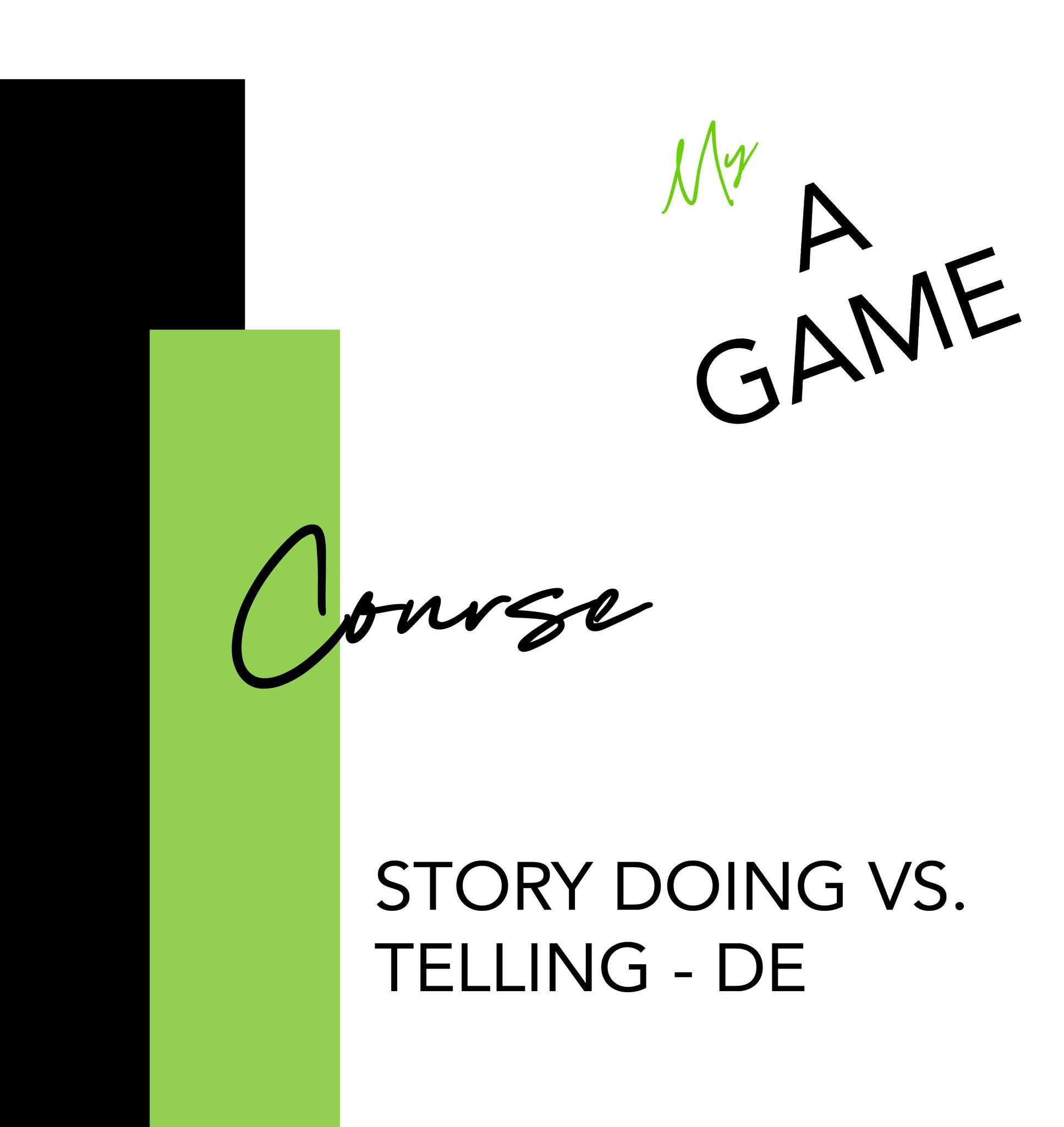 Special Course - Story Doing vs. Story Telling - DE