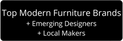 Top Modern Furniture Brands, Emerging Designers, Local Craftsmen at Palette and Parlor