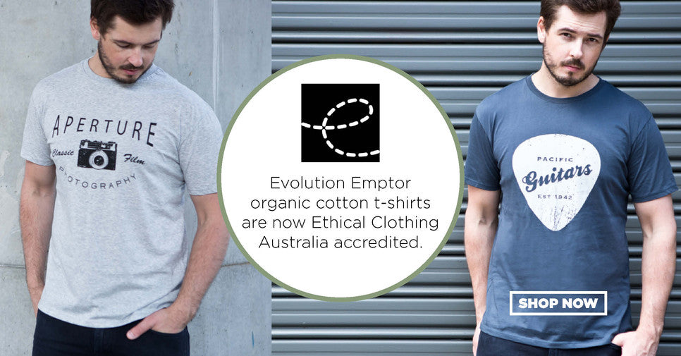 Evolution Emptor men's t-shirts are now Ethical Clothing Australia accredited.