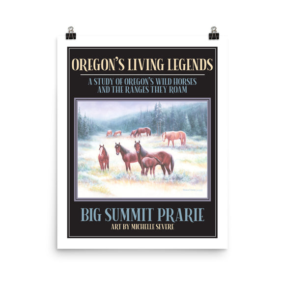 Big Summit Prarie Oregon's Living Legend Series Poster