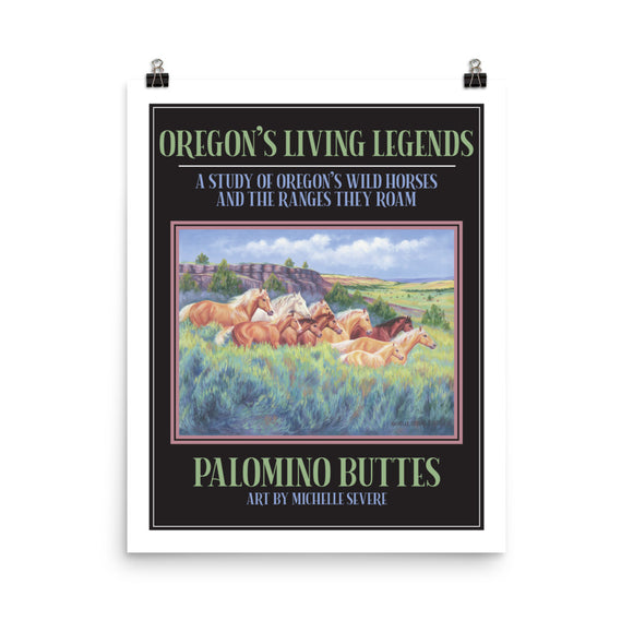 Palamino Buttes Oregon's Living Legends Poster