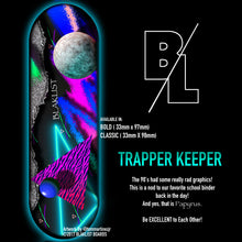 Load image into Gallery viewer, TRAPPER KEEPER - Blaklist Fingerboard