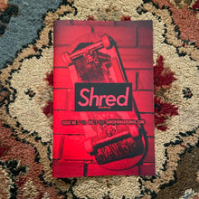 Load image into Gallery viewer, ISSUE #5 - SHRED FINGERBOARD MAGAZINE - Vol. 1