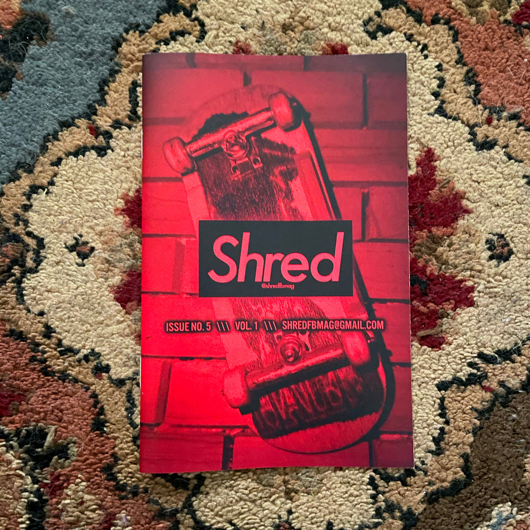 ISSUE #5 - SHRED FINGERBOARD MAGAZINE - Vol. 1